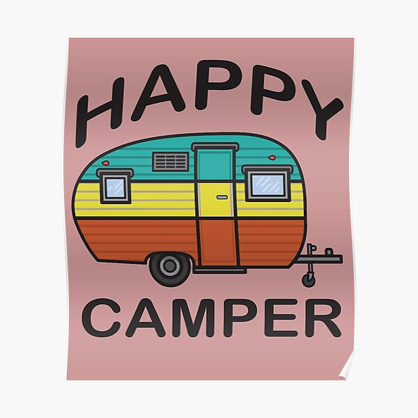 Fun Happy Camper Family Camping Poster