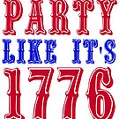 Party Like It's 1776 by Gravityx9