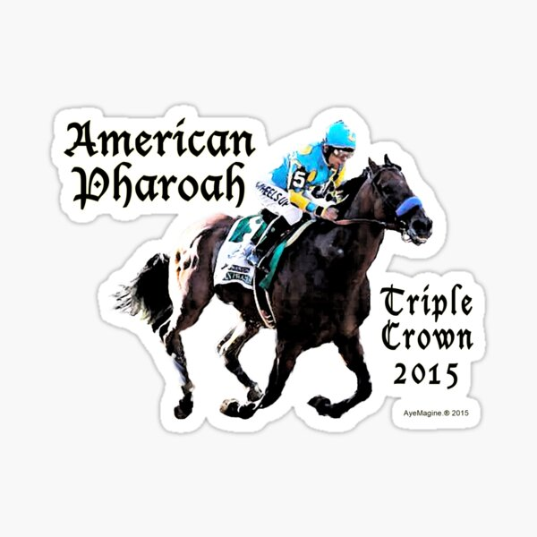 American Pharoah Triple Crown 2015 Sticker