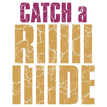 Catch a Ride Tshirt by HAPPYDOOMSDAY