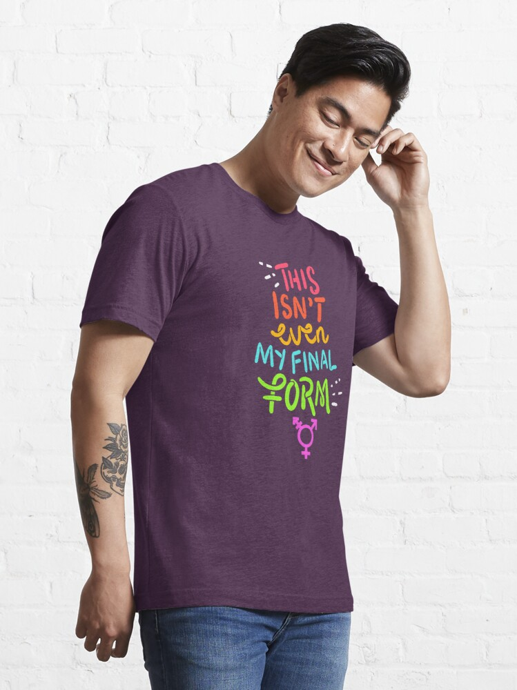 Alternate view of This Isn't Even My Final Form - LGBTQ Pride Gift Essential T-Shirt