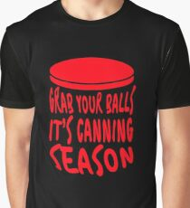 Food Preservation Gift Grab Your Balls It's Canning Season Canning Graphic T-Shirt