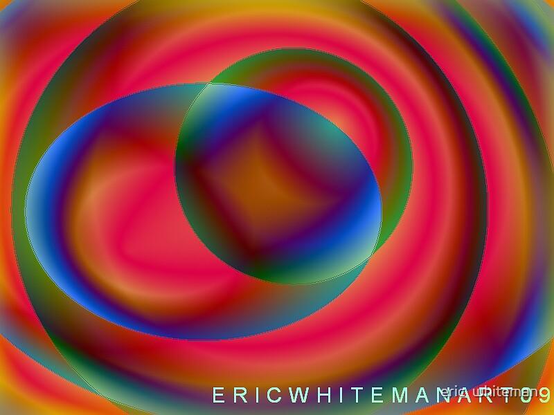 (FORAY ) ERIC WHITEMAN ART   by eric  whiteman