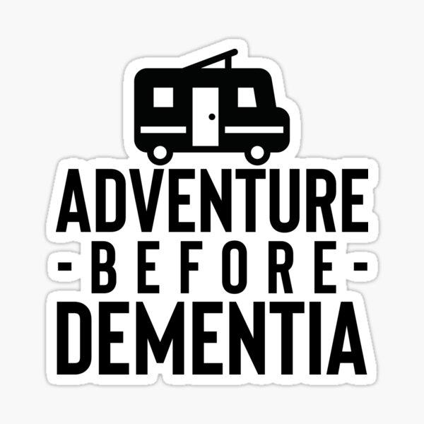 Aventura antes de Demencia Art Camping Travel Pegatina