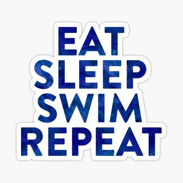 Eat Sleep Swim   Swimming Swimmer Sticker