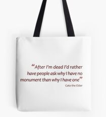 Death and monuments... (Amazing Sayings) Tote Bag
