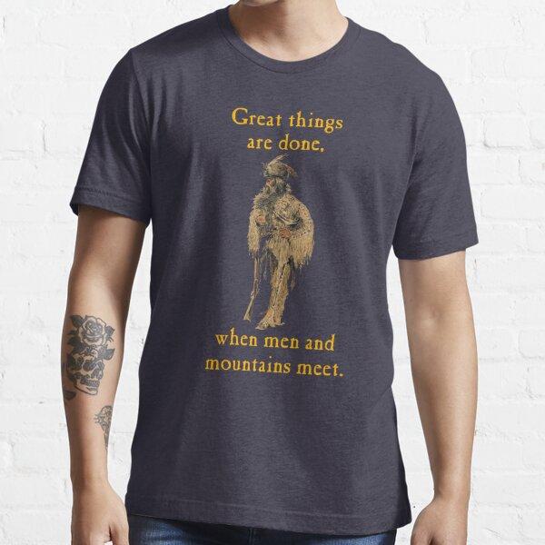 WHEN MEN AND MOUNTAINS MEET Essential T-Shirt