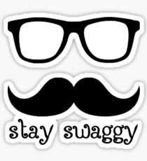 Stay swaggy Sticker