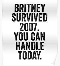 Britney Survived 2007 Art Meme Dank Funny Poster