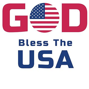 God Bless the USA Patriotic by Fun-T-Shirts