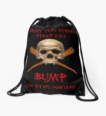 THINGS THAT GO BUMP IN THE NIGHT Drawstring Bag