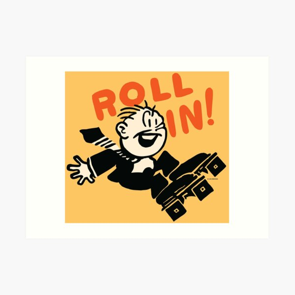 Roll In! Art Print