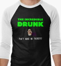 The Incredible Drunk (dark shirts) Men's Baseball ¾ T-Shirt