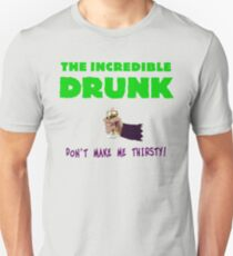 The Incredible Drunk (light shirts) Unisex T-Shirt