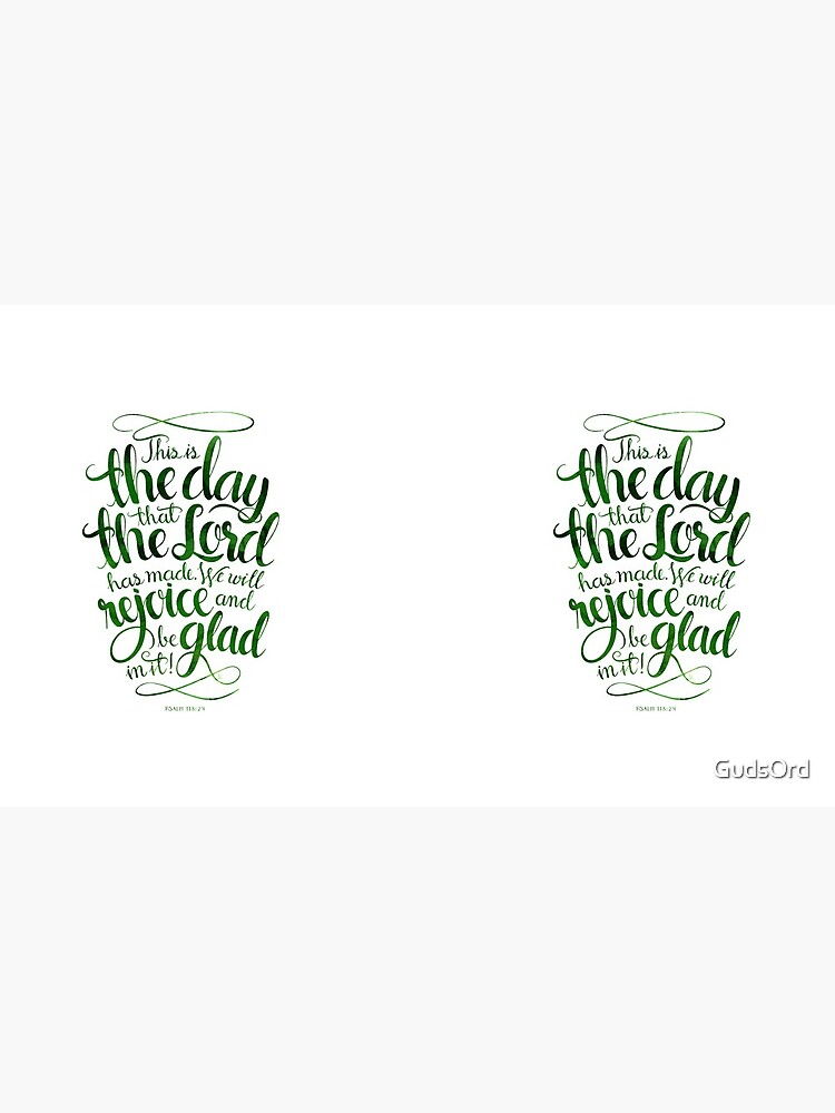 This is the Day that the Lord has Made by GudsOrd
