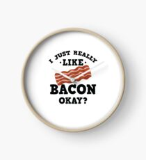 I Just Really Like Bacon Funny Quote T-Shirt Clock
