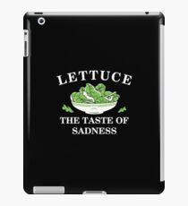 lettuce the taste of sadness iPad Case/Skin