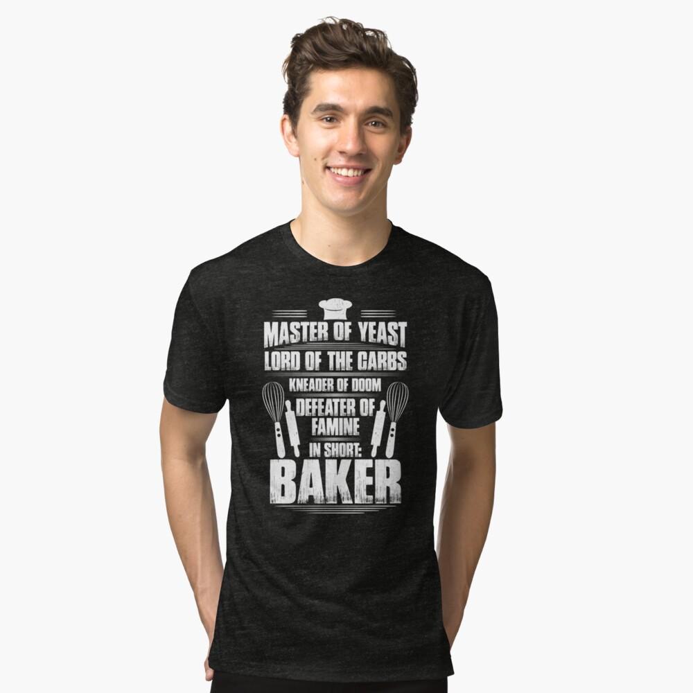 Baker Bakery Baking Master Of Yeast Gift Present | Unisex T-Shirt