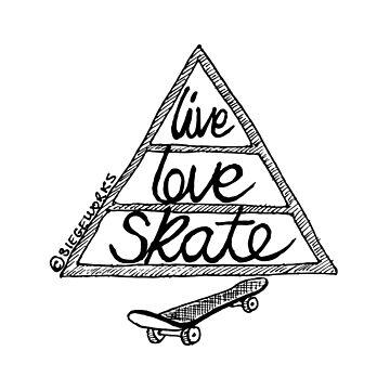 Live Love Skate (black) by siege103