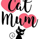 Cat Mum - Pink Hearts by catloversaus