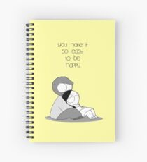 Easy To Be Happy Spiral Notebook