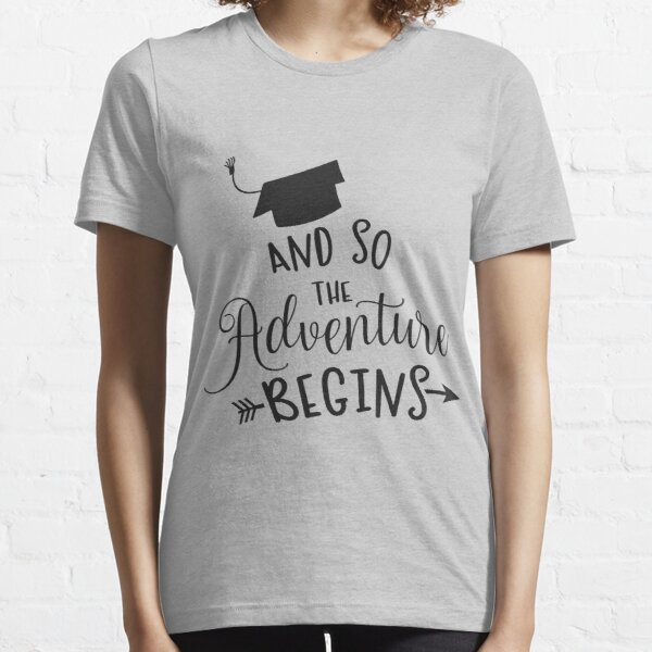 Adventure Begins Essential T-Shirt
