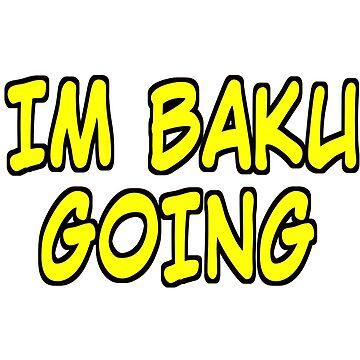 IM BAKU-GOING! (My Hero Academia) by RenMutt