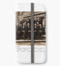 Smartest Photo Ever - Einstein, Bohr, Heisenberg, Curie, Schrödinger, Dirac, Pauli, Planck, Lorentz iPhone Wallet/Case/Skin