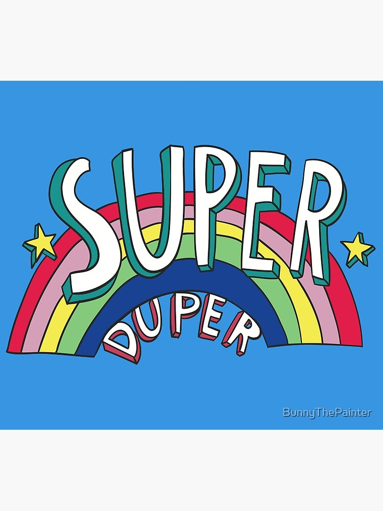 Super Duper Hand Drawn Seventies Style Rainbow Graphic by BunnyThePainter