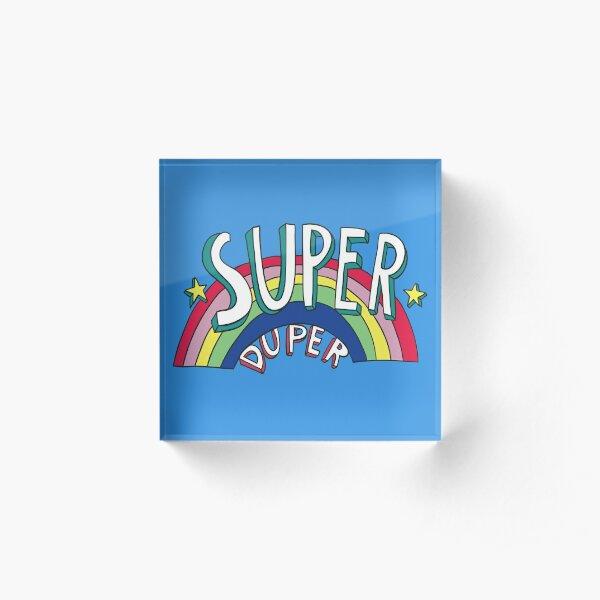 Super Duper Hand Drawn Seventies Style Rainbow Graphic Acrylic Block