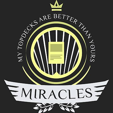 Miracles Life by Jbui555