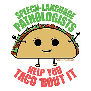 SLPs Help You Taco 'Bout It!™ by Peachie Speechie ® by PeachieSpeechie