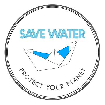 Save Water Protect Your Planet by crunchyparadise