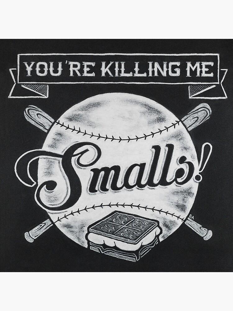 Sandlot - You're Killing me, Smalls! by thechalkgeek