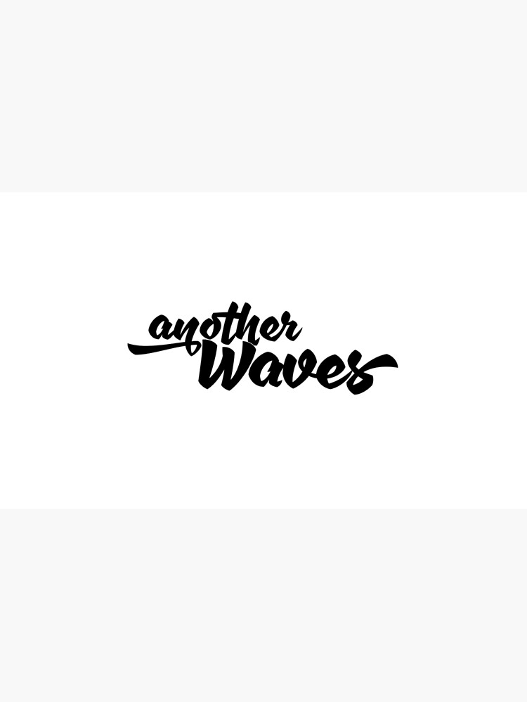 anotherWaves by anotherwaves