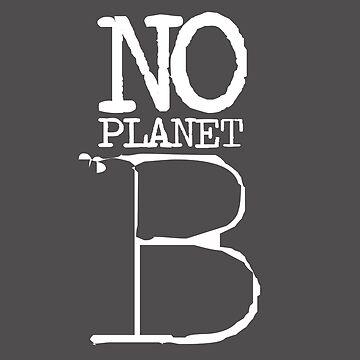 No Planet B by alexeikintero