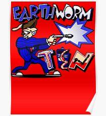 Earthworm Ten Poster