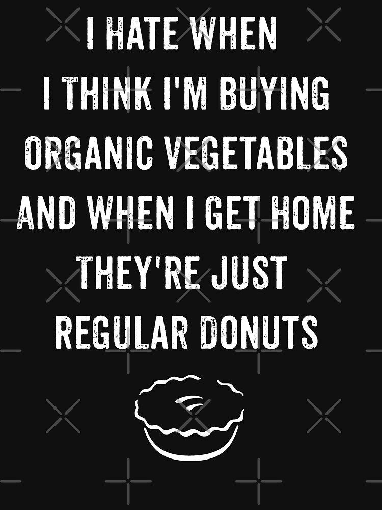 Funny Donuts Eat Vegetables Witty Sarcastic Diet Quote  by thespottydogg