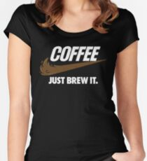 Just Brew It Women's Fitted Scoop T-Shirt