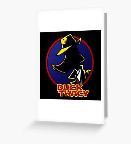 Duck Twacy Greeting Card