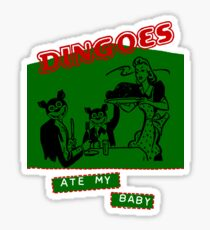 Dingoes Ate My Baby Sticker