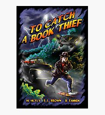 To Catch a Book Thief Photographic Print