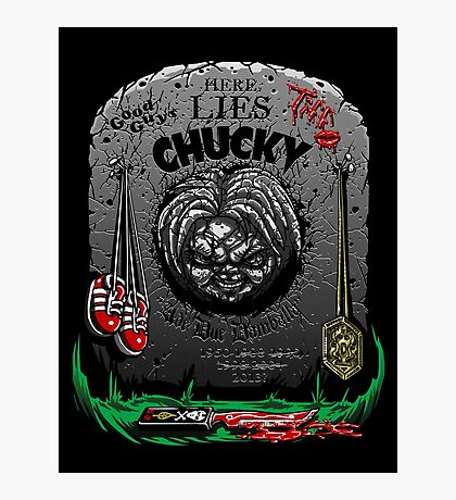 The Legacy of Chucky Photographic Print