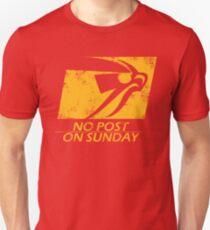 No Post On Sunday Unisex T-Shirt