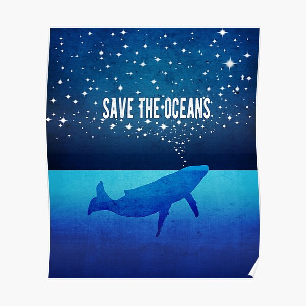 Save the Oceans - Star Spouting Whale Poster