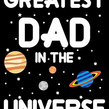 greatest dad in the universe by Ledesmartin