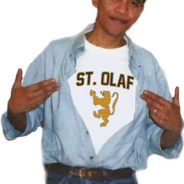 Obama St Olaf Shirt by philip30shady