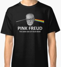 Pink Freud Dark Side Of Your Mom Classic T-Shirt