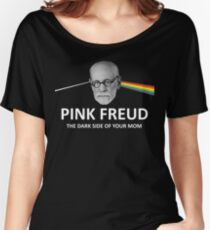Pink Freud Dark Side Of Your Mom Women's Relaxed Fit T-Shirt