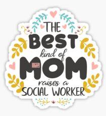 Floral Best Kind Of Mom SOCIAL WORKER Mothers' Day Sticker